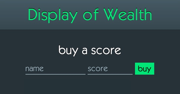 Display of Wealth: buy a score