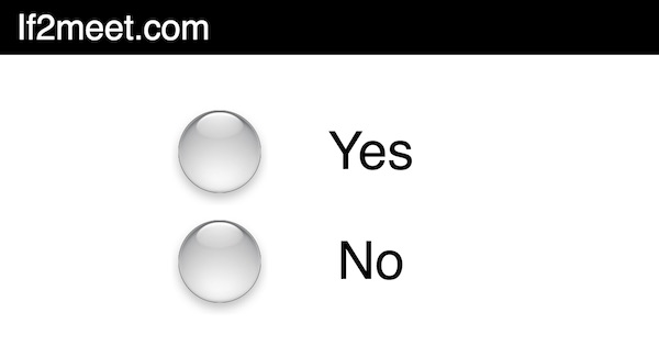 If2meet.com: Yes No